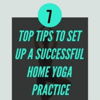 Top 7 tips to start a successful home yoga practice