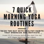 Read more about the article 7 Quick Morning Yoga Routines to Wake Up and Energize You for the Day