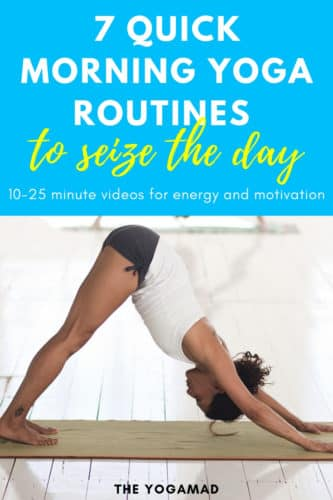 7 quick morning yoga routines to energize, motivate and wake up