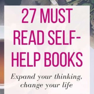 27 Must Read Self-Help Books To Expand Your Thinking And Change Your Life