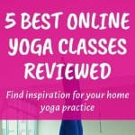 Read more about the article Online Yoga Classes Reviewed: 5 Best Yoga Programs to Get Inspiration for Your Home Yoga Practice