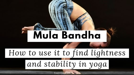 Bandhas For Beginners: Activate Mula Bandha to Find Lightness and Stability in Yoga | If you've struggled with arm balancing yoga poses, you're not alone. One of the two most important Bandhas for arm balances is the Mula Bandha, or the Root Lock, which enables the yogi to become more stable and be able to resist gravitational pull during inversions or arm balancing exercises.