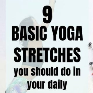 9 basic yoga stretches you should include in your morning routine for everyday wellness