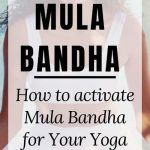 Read more about the article Activate Mula Bandha to Find Lightness and Stability in Yoga – Bandhas For Beginners