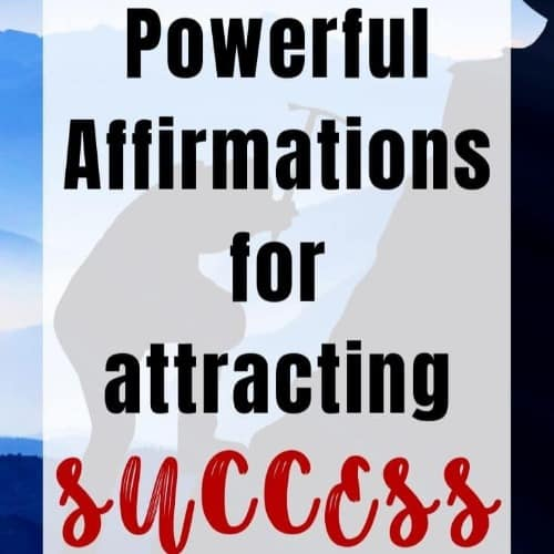 30 Powerful Affirmations for Attracting Success