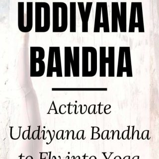 Activate Uddiyana Bandha to Fly into Yoga Inversions | Step-by-Step Guide