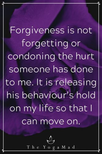 Forgiveness is not forgetting or condoning the hurt someone has done to me. It is releasing his behaviour's hold on my life so that I can move on.