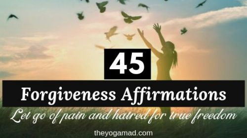 Feature Image - 45 Forgiveness Affirmations to let go of hatred and pain and find true freedom