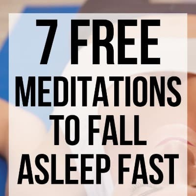 7 Best Free 'Fall Asleep Fast' Meditation to Stop Insomnia