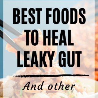 Best Foods For Leaky Gut (and Other Lifestyle Changes to Make)
