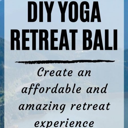 DIY Yoga Retreat Bali: How to Create an Affordable Wellness Getaway for Yourself