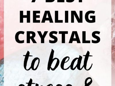 7 Calming Healing Crystals for Stress and Anxiety