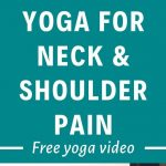 Yoga for Neck and Shoulders: Yoga Class to Relieve Upper Body Tension
