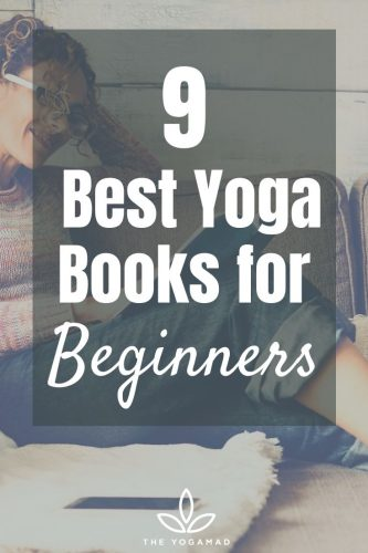 9 Best Yoga Books For Beginners To Deepen Your Practice The Yogamad