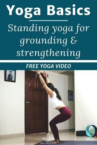 Grounding & standing yoga poses - yoga basics challenge
