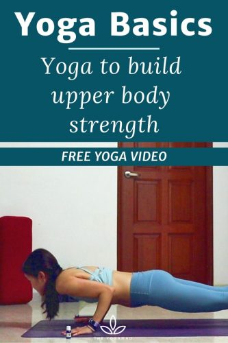 Yoga to Build Upper Body Strength - Yoga Basics Challenge Day 5