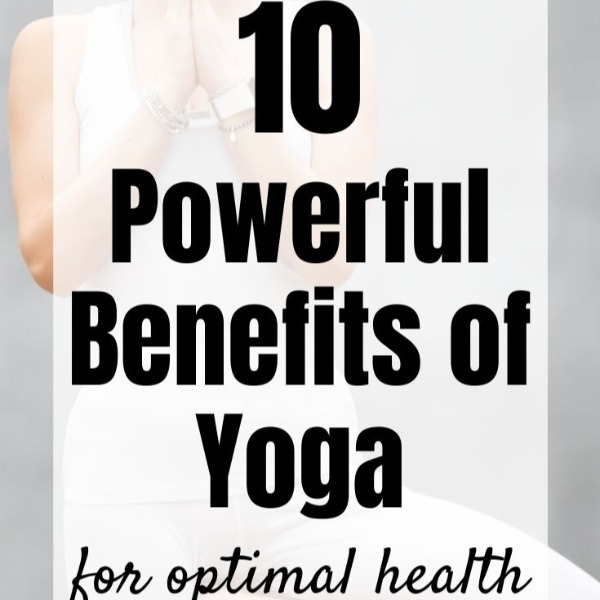 Read more about the article 10 Powerful Benefits of Yoga for Optimal Health and Fitness