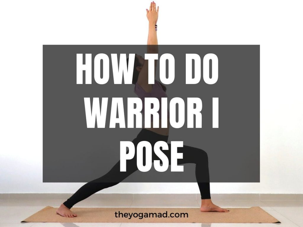 Read more about the article How to Do Warrior 1 Pose [with Proper Alignment + Modifications]