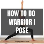 Read more about the article How to Do Warrior 1 Pose: Avoid Knee Pain with Proper Alignment and Modifications