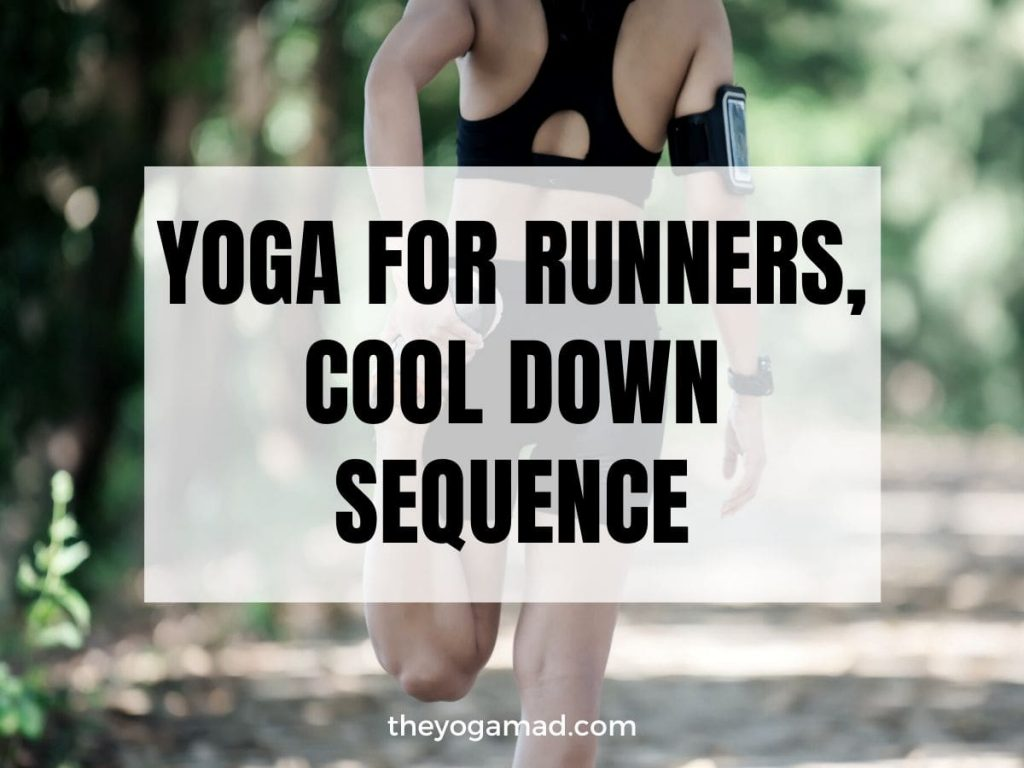 Read more about the article Yoga for Runners Cool Down Sequence