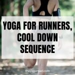 Yoga for Runners Cool Down Sequence