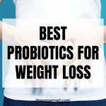 Read more about the article 6 Best Probiotics Supplements for Weight Loss