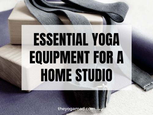 6 Essential Yoga Equipment for a Home Yoga Studio
