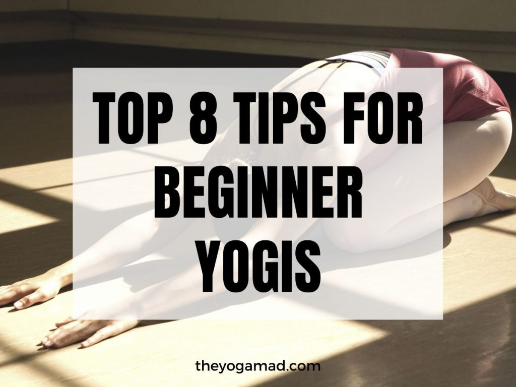 Read more about the article Yoga for Beginners: Top 8 Tips to Get started (Part 1 of 2)