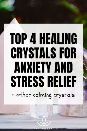 4 Best Healing Crystals for Anxiety and Stress