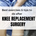 Read more about the article Best Exercises & Tips to Do After Knee Replacement Surgery