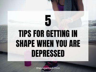 5 Tips For Getting In Shape When You Are Depressed