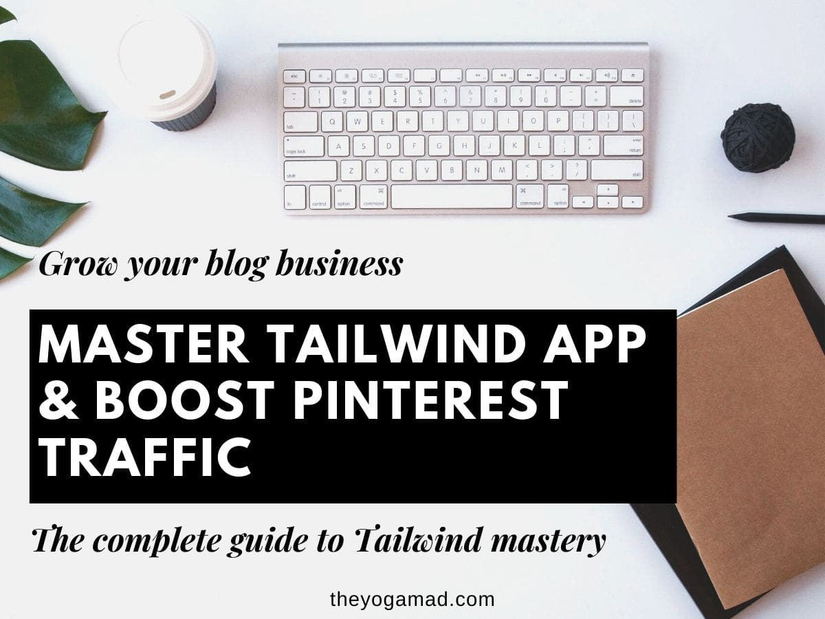 Tailwind Mastery for Pinterest Traffic - Featured Image