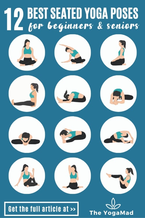 12 Must Know Seated Yoga Poses For Seniors And Beginners Gentle Yoga Sequence The Yogamad