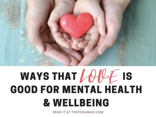 Ways Love Is Good for Mental Health and Wellbeing