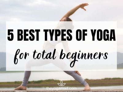 5 Best Types of Yoga for Total Beginners