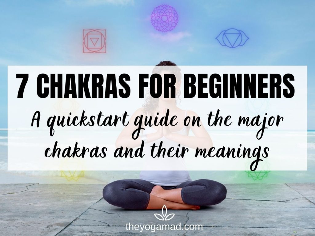 Read more about the article 7 Chakras for Beginners: Chakras and Their Meanings Explained (Free PDF Download)