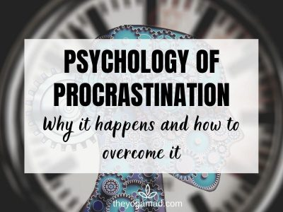 Psychology of Procrastination: Why It Happens and How to Overcome It