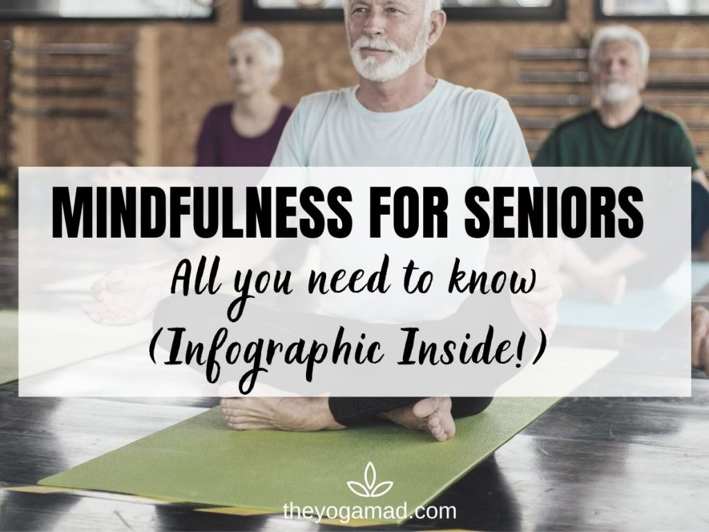 Mindfulness for Seniors - Infographic