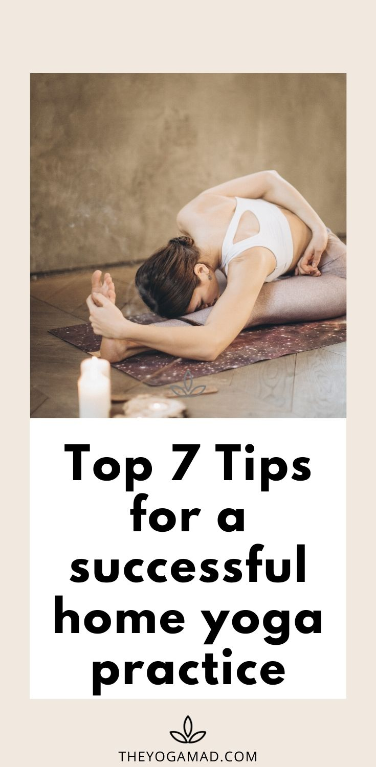 Top 7 tips for a successful home yoga practice