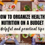 How to Organize Healthy Nutrition on a Budget