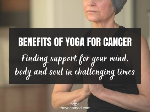 The Benefits Of Yoga For Cancer Patients
