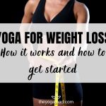 Read more about the article Yoga for Weight Loss: How It Works and How to Get Started